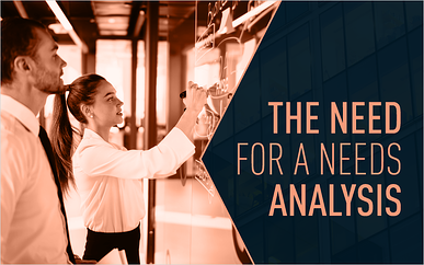 The Need for a Needs Analysis