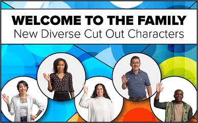Welcome to the Family - New Diverse Cut Out Characters