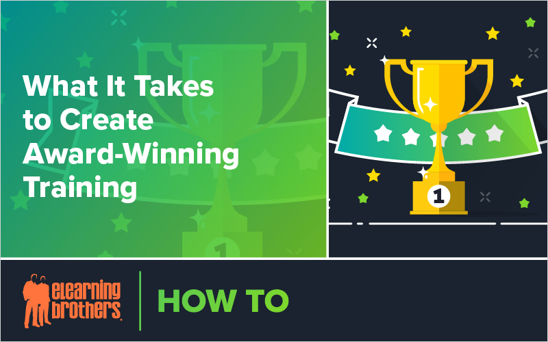 Webinar: What It Takes to Create Award-Winning Training