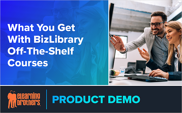 Webinar: What You Get With BizLibrary Off-The-Shelf Courses