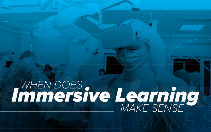When Does Immersive Learning Make Sense?