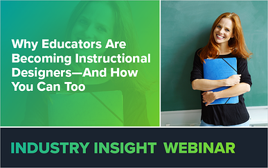 Why Educators Are Becoming Instructional Designers—And How You Can Too