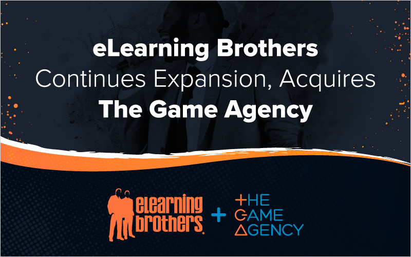 eLearning Brothers Continues Expansion, Acquires The Game Agency