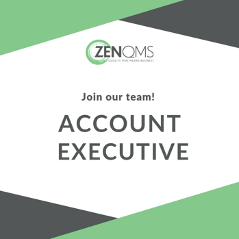 ZenQMS | Join our team as an Account Executive for our eQMS