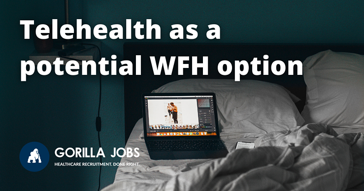 Gorilla Jobs Blog Telehealth as a potential work from home option for doctors laptop open in bed