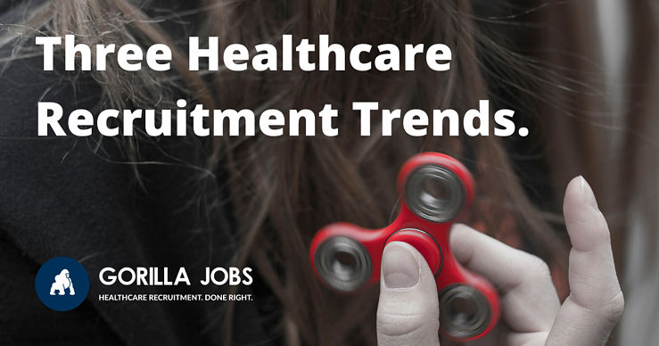 Gorilla Jobs Blog Healthcare Recruitment Trends To Bring Best Candidates