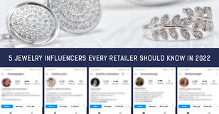 5 Jewelry Influencers Every Retailer Should Know In 2022