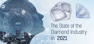 The Diamond Industry in 2021 – Recovery is Underway