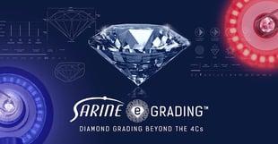 Sarine eGrading™: Leading the Industry Towards Change