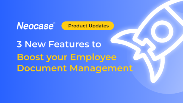 3 New Features to Boost your Employee Document Management