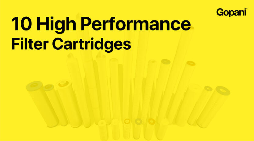 10 High Performance Filter Cartridges You Can Trust For Challenging Filtration Needs