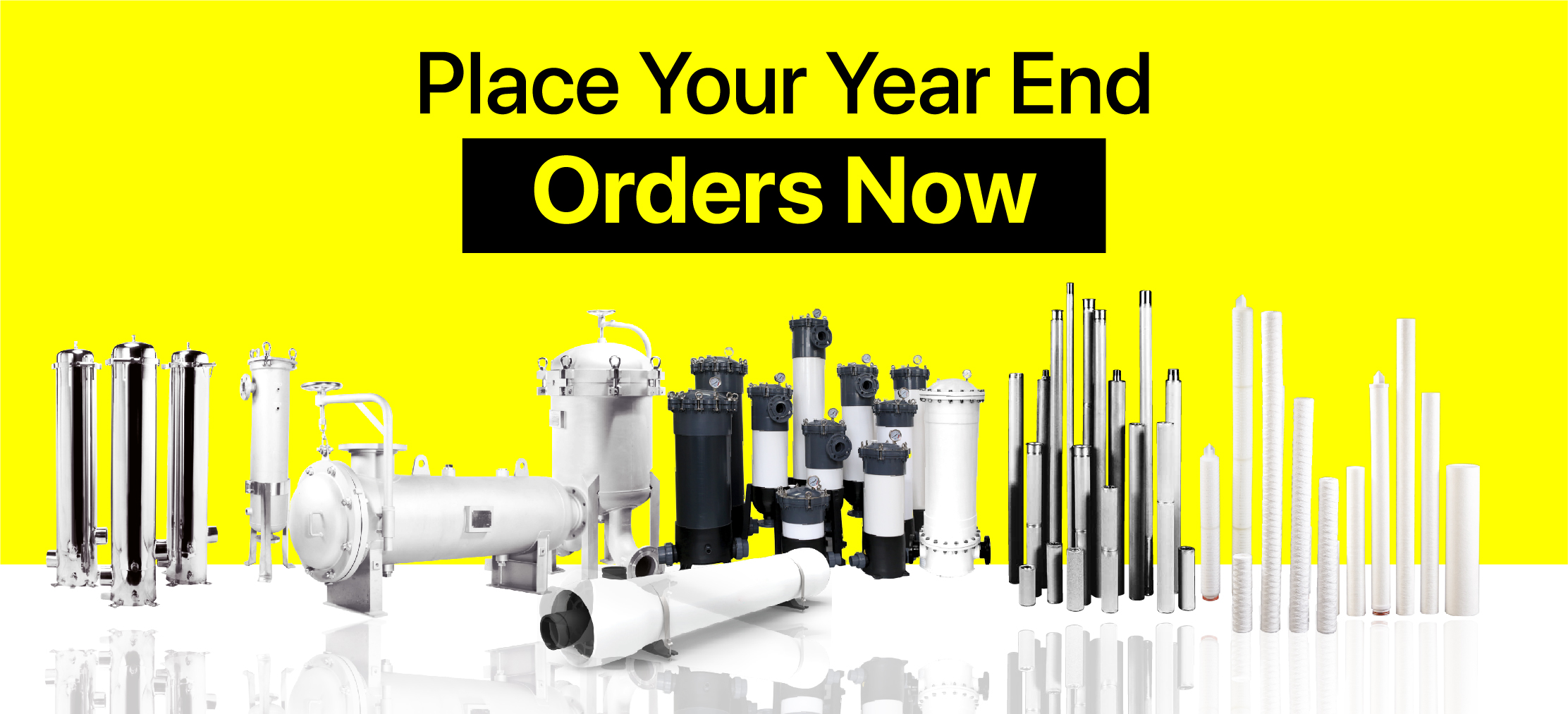 Place your Orders Before the Year Ends