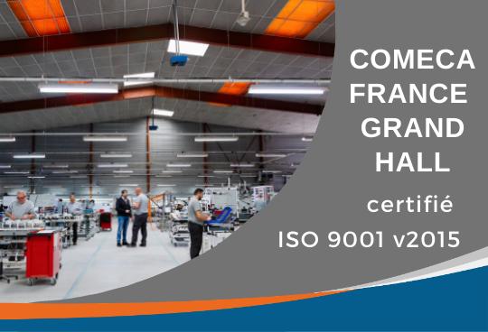 COMECA France « Grand Hall » obtient sa certification ISO 9001 v2015