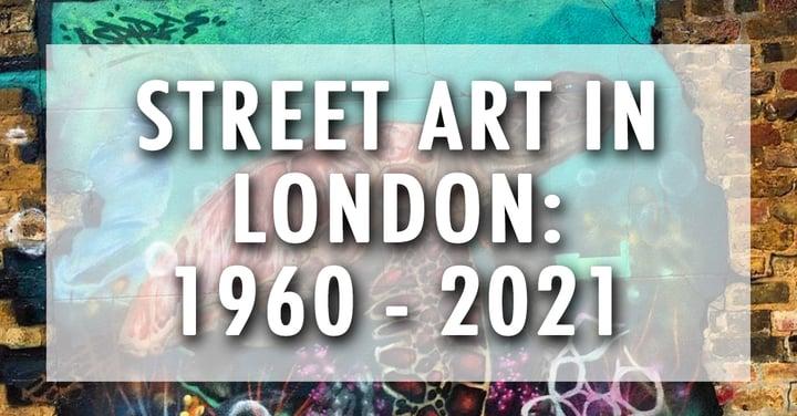 History of Street Art in London