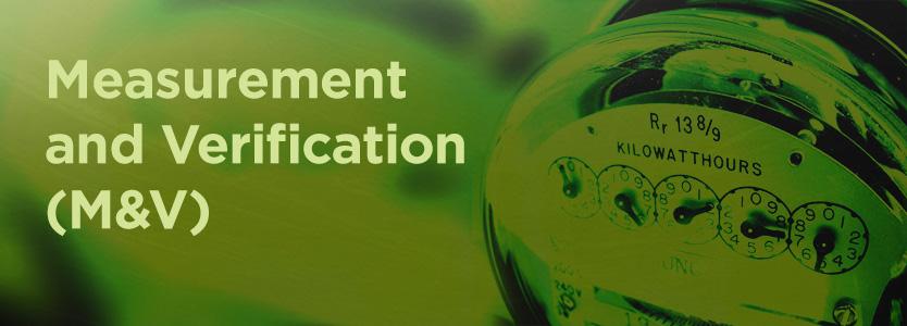 Measurement and Verification of Energy Savings (M&V)