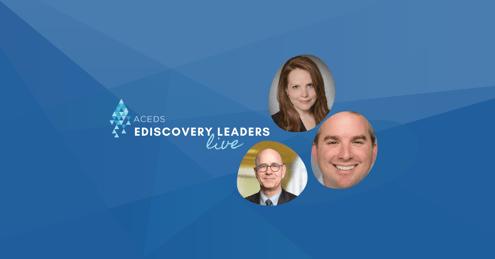 eDiscovery Leaders Live: Michelle Six & Dan Raffle