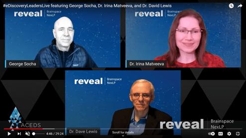 eDiscovery Leaders Live: Irina Matveeva David Lewis