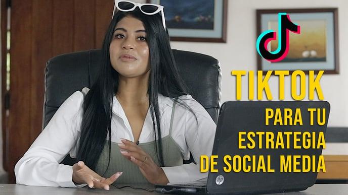 TikTok Como Estrategia de Social Media