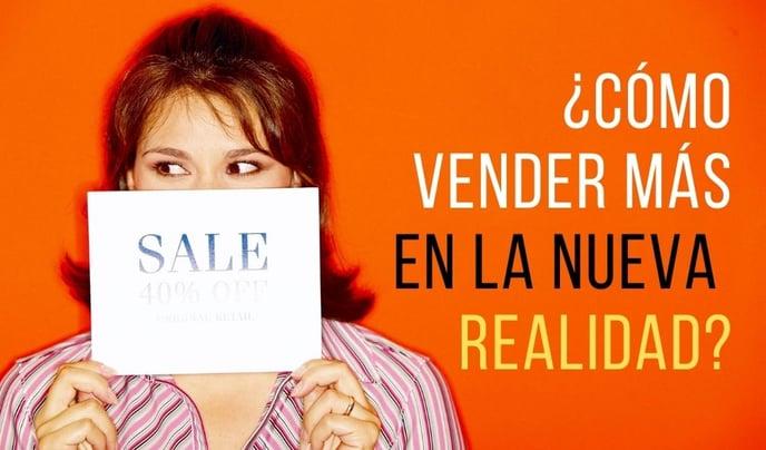 4 Pasos Para Vender Más en la Nueva Realidad