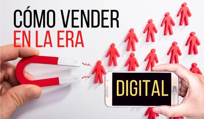 Cómo vender mis productos o servicios en la era digital