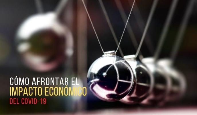 4 Consejos Para PYMES Para Afrontar el Impacto Económico del COVID19
