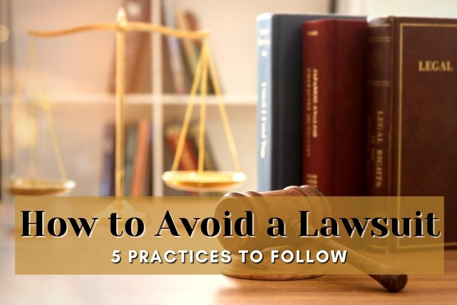 how to avoid a lawsuit