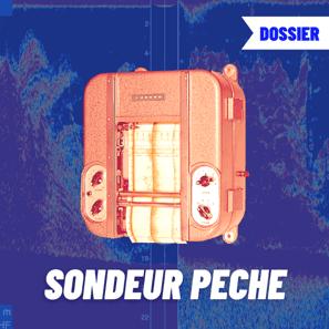 DOSSIER SONDEUR PECHE
