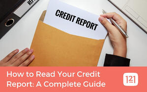 How to Read Your Credit Report: A Complete Guide