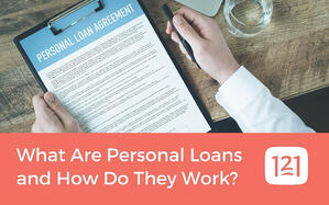 What Are Personal Loans and How Do They Work?