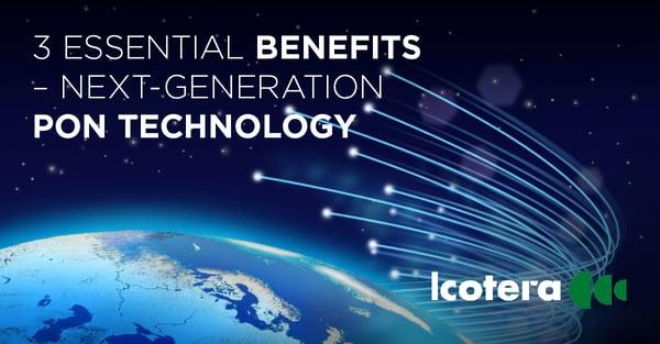 https://blog.icotera.com/3-essential-benefits-of-next-generation-pon-technology