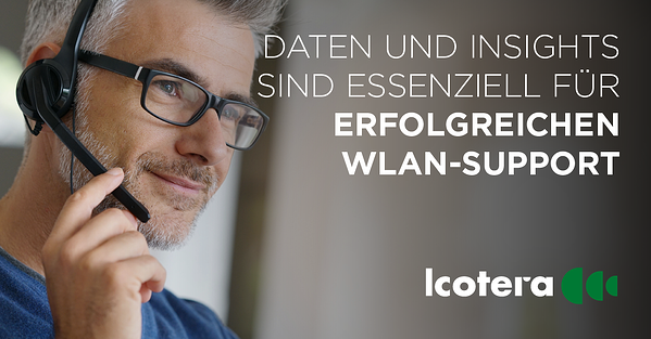 https://blog.icotera.com/de/erfolgreicher-wlan-support-baut-auf-daten-und-insights