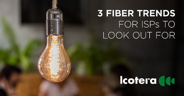 https://blog.icotera.com/3-fiber-trends-for-isps-to-look-out-for