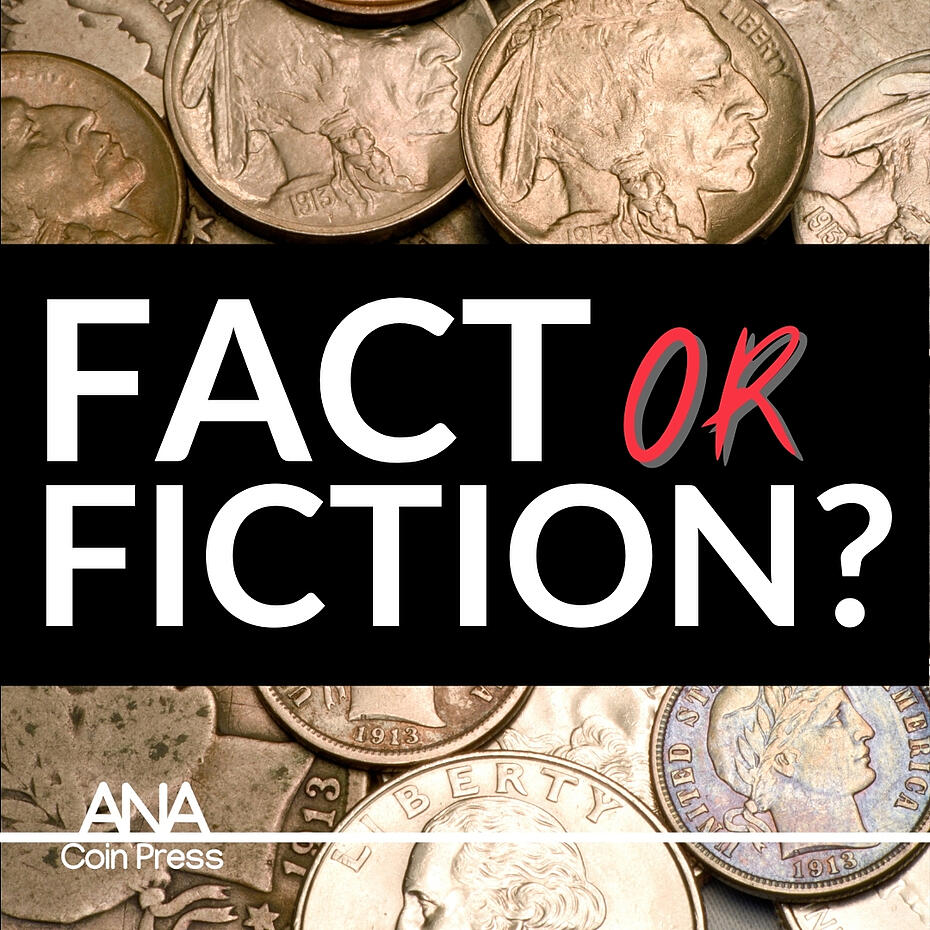 Four Popular Misconceptions About Coin Collecting