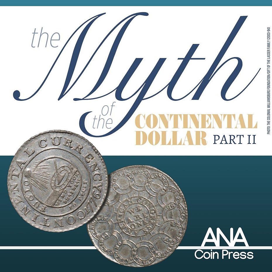 The Myth of the Continental Dollar: Part Two