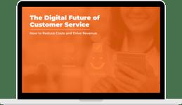 The Digital Future of Customer Service