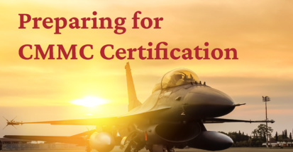 Preparing for CMMC Certification