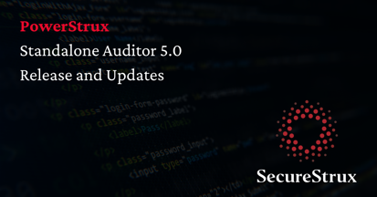 PowerStrux Standalone Auditor 5.0 Release Banner
