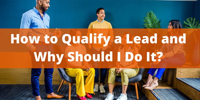How to Qualify a Lead with Lead Scoring and Why Should I Do It?