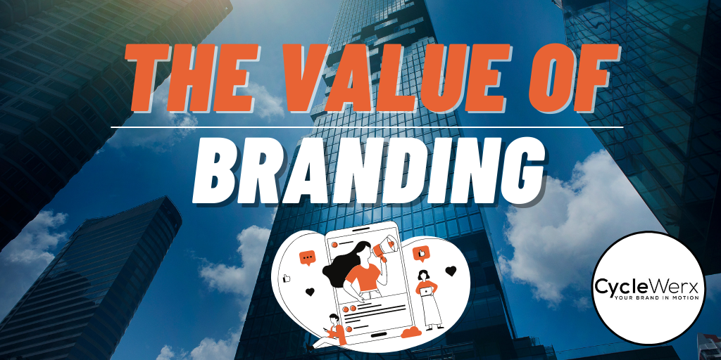 Value of Branding at ALL Customer Touchpoints