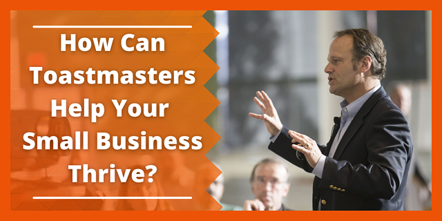 How Can Toastmasters Help Your Small Business Thrive?