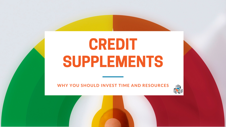 What are Credit Supplements & Why Are They Important?