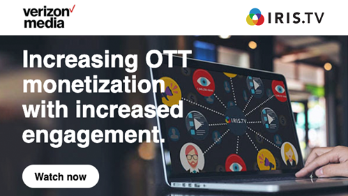 Verizon Media - How to Increase OTT Monetization with Increased Engagement