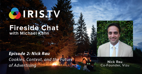 Fireside Chat: Ep 2 - Cookies, Context, and Future of Advertising