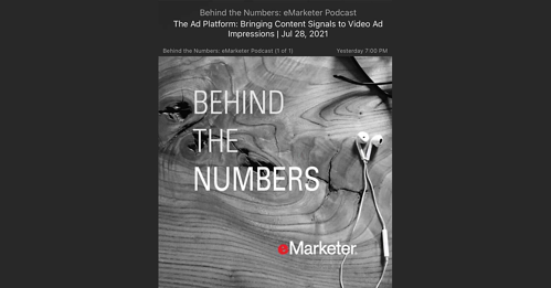 Podcast: eMarketer - Bringing content signals to video ad impressions