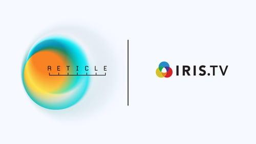 Reticle Integrates with IRIS.TV