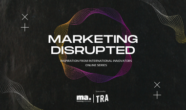 Marketing Disrupted: Episode Two