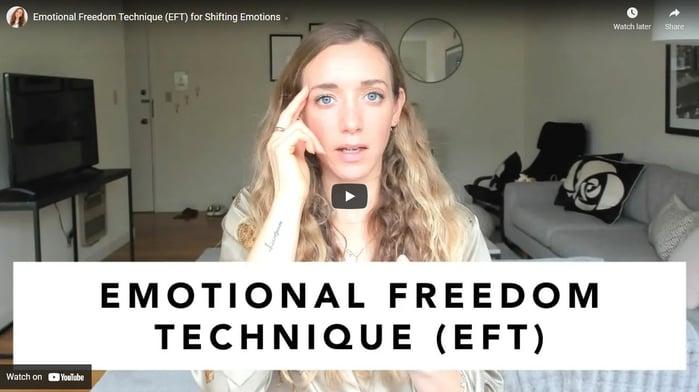 Emotional Freedom Technique (EFT) for Shifting Emotions