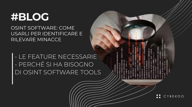 OSINT software: come usarli per identificare e rilevare minacce