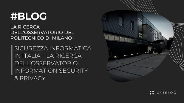 Sicurezza informatica in Italia – La Ricerca dell'Osservatorio Information Security & Privacy