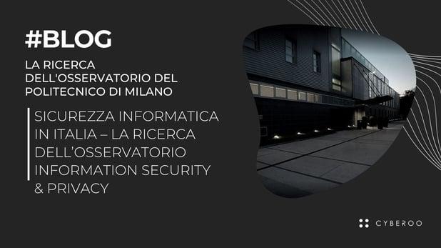 Sicurezza informatica in Italia – La Ricerca dell'Osservatorio Information Security & Privacy
